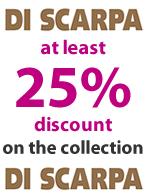 Di Scarpa at least 25% discount!