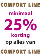 Comfort Line minimaal 25% korting!